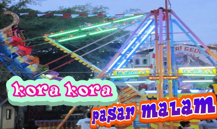 Harga Kora-kora & Bianglala Pasar Malam